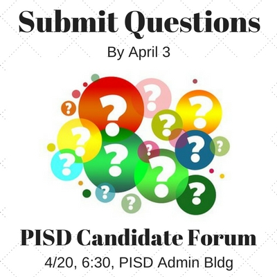 PISD Trustee Candidate Questions